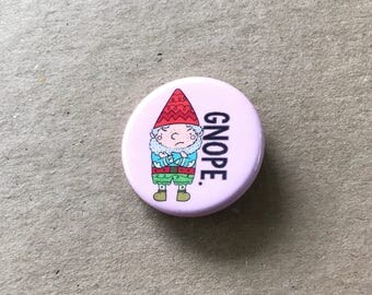 Nope Gnarley, Plantasia Friends Pinback Button, Gnome Button, Wizard Button, Artsy Pinback Button