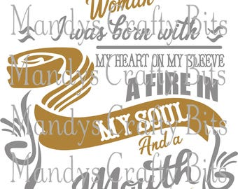 SVG and DXF I am November  Woman I was Born With My Heart On My Sleeve and Fire in My Soul