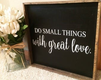 Do Small Things With Great Love Framed Canvas