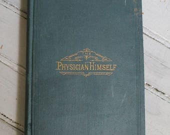 The Physician Himself Book