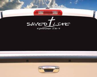 Saved Life Car Vinyl Decal Ephesians 2:8-9