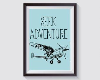 Seek Adventure Plane Instant Download Print