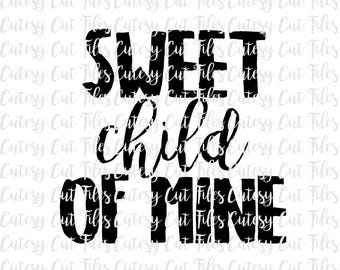 Sweet child of mine SVG - Funny kid tshirt - Sweet child of mine shirt - Funny song lyric svg - Guns N' Roses shirt