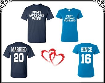 I Love My Awesome Wife I Love My Awesome Husband T Shirt Married Since On Back Front Back Printed T shirt Couple T Shirts Gift For Couple