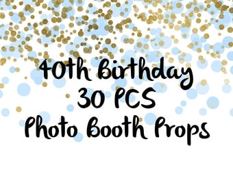 30 PCS 40th Birthday Photo Booth Props, Party Props, Photo Booth Props, Party Supplies, Party Decor, Party, Photo props, Baby Shower