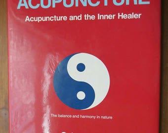 Rare Vintage Acupuncture Book Ian Schneideman 1988 Medical Acupuncture - Acupuncture and the Inner Healer Hardback Large Health Book