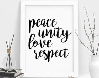 Peace Love Unity Respect, Quote Wall Art, Quote Print, Motivational Art, Minimal Print, Minimalist Decor, Modern Print, Typography Wall Art