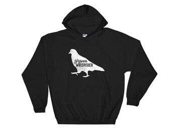Hooded Sweatshirt Pigeon Whisperer Love Pigeons Birds Lover