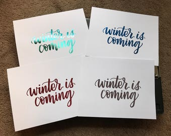 Winter is Coming - foil print