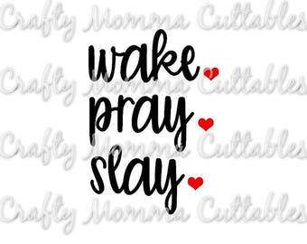 Wake Pray Slay SVG file // Wake and Pray SVG // Tired Mama Cut File // Mom life svg // Cutting File // SVG file