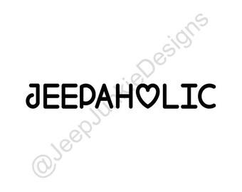 Jeepaholic Vinyl Decal, Jeepaholic Sticker, Jeep Sticker, Jeep Girl Sticker, Jeep Decal, Jeep Girl Sticker, Jeep Accessory, Jeep Wrangler