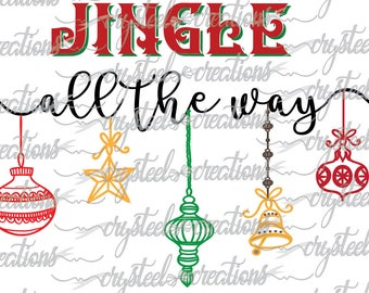 Jingle all the way SVG, PNG, Silhouette, Cricut, Christmas, Script Font, winter