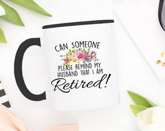 Retirement Gift, Retirement Mug, Coffee Mug, Retirement, Retirement Gifts, Funny Retirement, Mug, Funny Mug, Retirement Party, Retired,