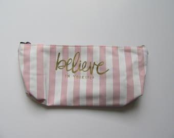Believe In Yourself Pink Stripe Pencil Case