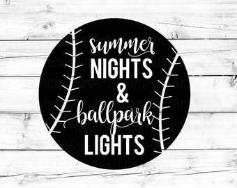 Summer Nights & Ballpark Lights SVG - PNG, Baseball Svg, Softball Svg, Baseball Shirt Svg, Ballpark Svg, Shirt Svg, Cricut Svg, Cut File
