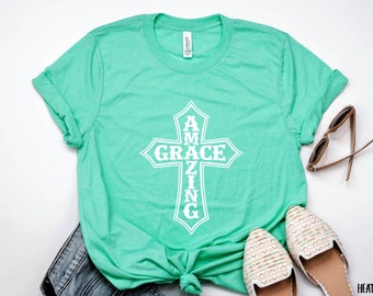 Amazing Grace Shirt - Amazing Grace Tshirt - Amazing Grace T Shirt - Amazing Grace Tee - Christian Shirts for Women - Shirts with Christian
