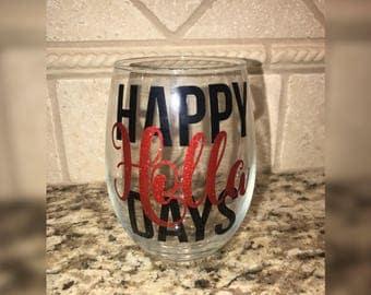 Happy Holla Days - Christmas Wine Glass