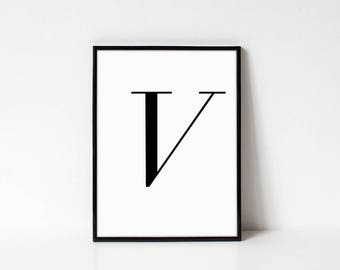 Scandinavian Printable Letter Print, Letter V, Black and White Typography Art