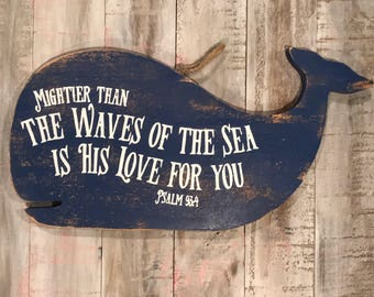 Psalm 93:4 distressed whale sign