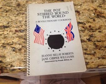 The Pot Stirred 'Round the World, Revolutionary Cookbook, 1975
