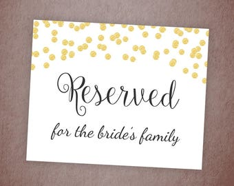 Reserved for Bride's Family Sign, Reserved Table Sign Printable, Gold Confetti, Wedding Decor, DIY Wedding Reserved Signage, A001