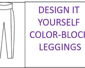 D.I.Y Color-Block Leggings, Women Leggings, Girls Leggings, Toddler Leggings, Infant Leggings