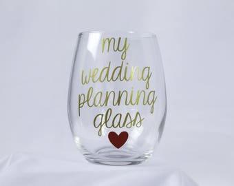 Wedding Planning Win Glass