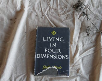 Living in Four Dimensions | Vintage Coffee Table Book