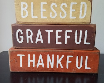 Fall Time Stacker ~ Blessed ~ Thankful ~ Grateful ~ Fall Sign ~ Fall Decor ~ Thanksgiving Decor