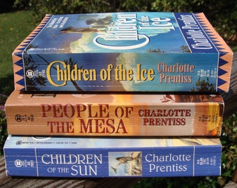 Children of the Ice + People of the Mesa + Children of the Sun by Charlotte Prentiss ~ PB ~ Prehistoric Series ~ Great Read!