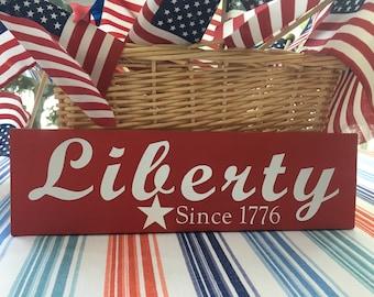 Liberty Since 1776