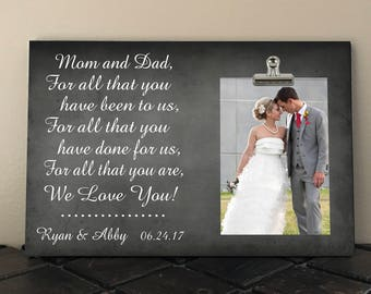Personalized Free, WEDDING gift for PARENTS of the Bride and/or Groom, For All That You Have Been To Us For All That You Have Done For Us