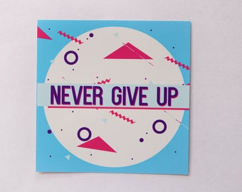 Never Give Up Vinyl sticker