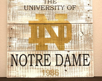 University of Notre Dame Rustic Sign - Customization Available!
