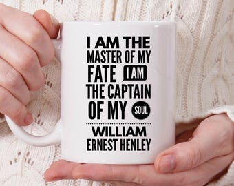 I Am The Master Of My Fate I Am The Captain Of My Soul Coffee Mug, Inspirational Quote, Invictus Quote, Graduation Gift [MQ02]