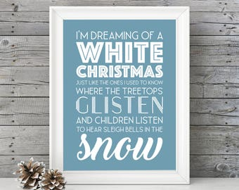 White Christmas- I'm Dreaming of a White Christmas - 11x14 Christmas Home Decor Poster - Blue - Christmas Decoration - Movie Quote