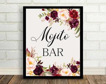 Mojito bar Wedding Sign Digital Floral Marsala Burgundy Wedding Boho Printable Bridal Decor Gifts Poster Sign 5x7 and 8x10 - WS-024