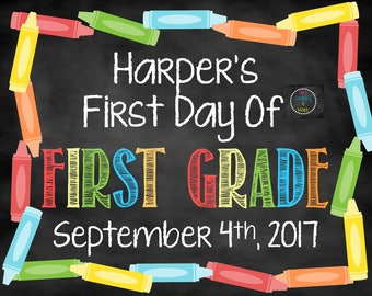 First Day of School Sign, Personalized First Day of School Sign, First Day Chalkboard