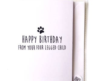 Happy Birthday from your four legged child