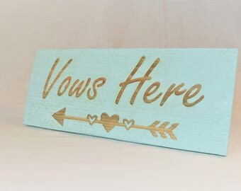 "Engraved ""Vows Here"" Sign 