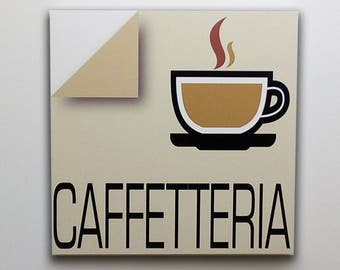 Caffetteria - Sign, bar sign, italian sign, shop sign, restaurant sign, food sign, kitchen sign, pub sign | Tropparoba - 100% made in Italy