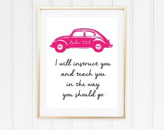 I will instruct you and teach you in the way you should go Printable Art Print