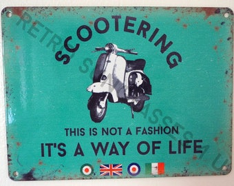 Scootering This Is Not A Fashion Its A Way Of Life Mod Small Tin Sign Lambretta Vespa Garage Dad