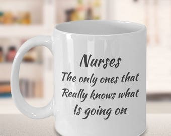nursing student, nursing school, nursing graduation, school nurse, nurse appreciation, quote mug, gift for her, Christmas, nurse really know