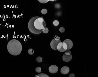 Do Some Drugs Poster