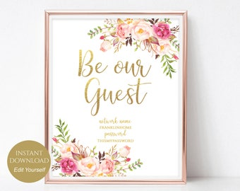 WIFI Password Sign Be Our Guest Wifi Sign Wifi Password Printable Internet Sign Be Our Guest Sign PDF Instant Download DIY 8x10, 5x7, 4x6
