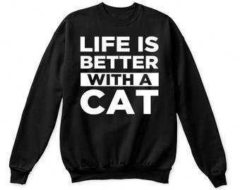 Life is better with a cat shirt, cat shirt, cat mom shirt, cat lover shirt, cat owner shirt, cat t shirt, cat gift, cat mom gift, cat mom af