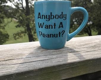 Anybody want a peanut
