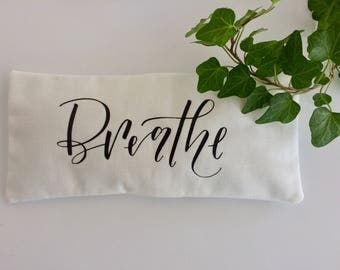 Eye pillow with quote for yoga and meditation, yoga eye pillow, lavender eye pillow, eye mask, aromatherapy eye pillow