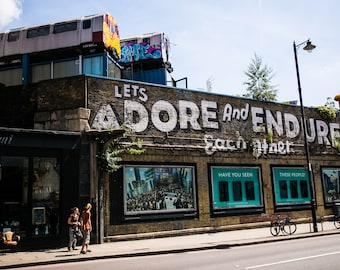 Let's Adore and Endure - London Print - Shoreditch